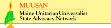 Maine Unitarian Universalist State Advocacy Network